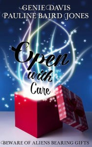 open with care by genie davis and pauline baird jones alternate cover for all i got for christmas