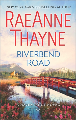 Review: Riverbend Road by RaeAnne Thayne + Giveaway