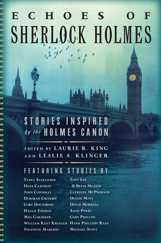 Review: Echoes of Sherlock Holmes edited by Laurie R. King and Leslie S. Klinger