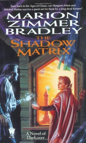 Guest Review: The Shadow Matrix by Marion Zimmer Bradley
