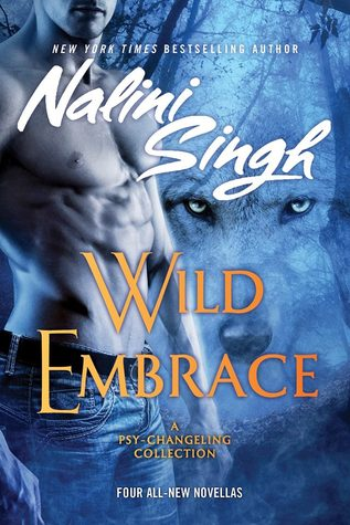 Cass Rant on Demand: Wild Embrace by Nalini Singh