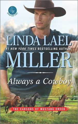 Review: Always a Cowboy by Linda Lael Miller + Giveaway