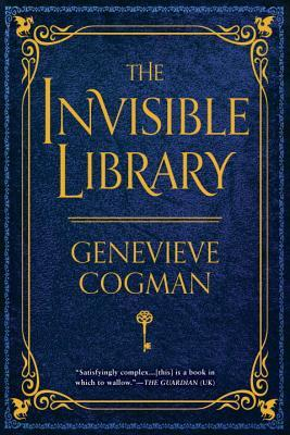 Review: The Invisible Library by Genevieve Cogman