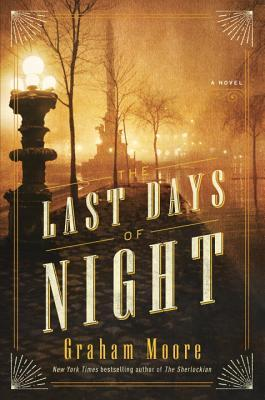 Review: The Last Days of Night by Graham Moore