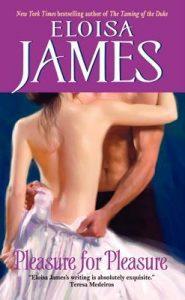 pleasure for pleasure by eloisa james