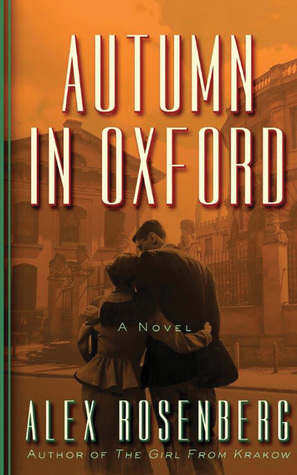 Review: Autumn in Oxford by Alex Rosenberg + Giveaway