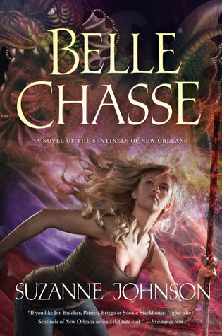 Review: Belle Chasse by Suzanne Johnson + Giveaway