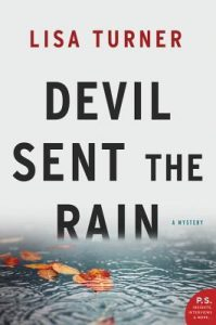 devil sent the rain by lisa turner
