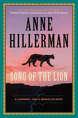Review: Song of the Lion by Anne Hillerman