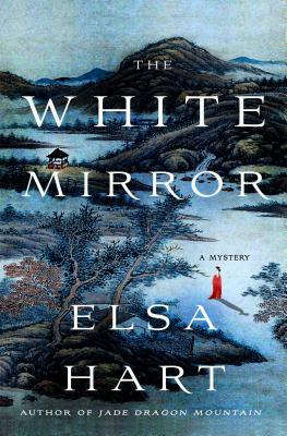 Review: The White Mirror by Elsa Hart