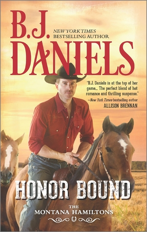 Review: Honor Bound by B.J. Daniels + Giveaway