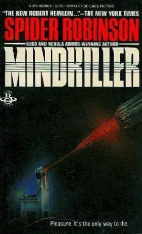 Guest Review: Mindkiller by Spider Robinson