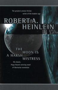 moon is a harsh mistress by robert heinlein