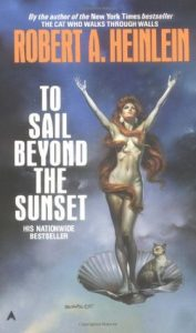 to sail beyond the sunset by robert heinlein