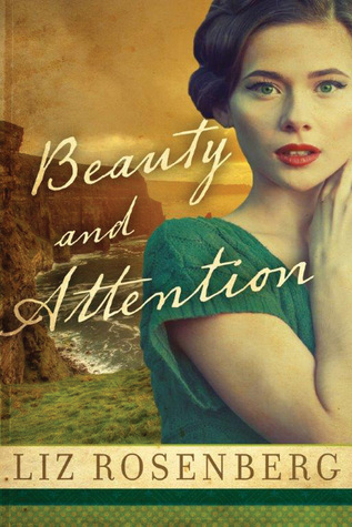 Review: Beauty and Attention by Liz Rosenberg + Giveaway