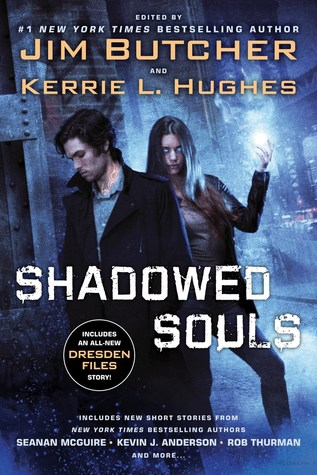 Review: Shadowed Souls edited by Jim Butcher and Kerrie L. Hughes
