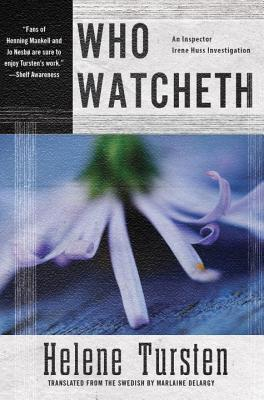 Review: Who Watcheth by Helene Tursten