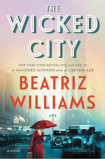 Review: The Wicked City by Beatriz Williams
