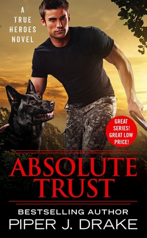 Review: Absolute Trust by Piper J Drake + Giveaway