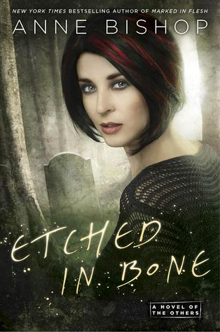 Joint Review: Etched in Bone by Anne Bishop
