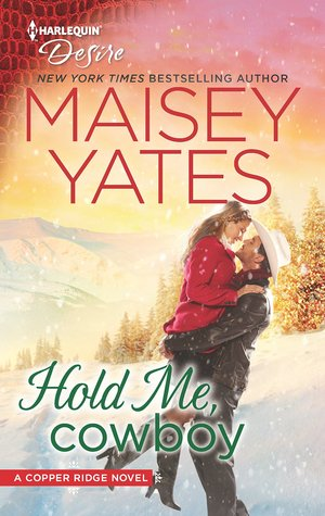 Guest Review: Hold Me, Cowboy by Maisey Yates