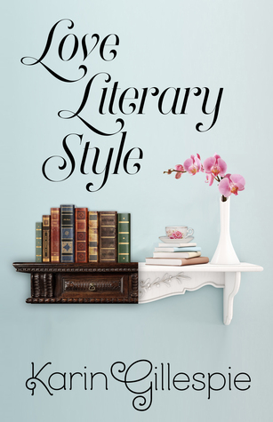 Review: Love, Literary Style by Karin Gillespie + Giveaway