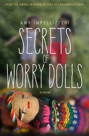 Review: Secrets of Worry Dolls by Amy Impellizzeri + Giveaway