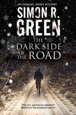 Review: The Dark Side of the Road by Simon R. Green