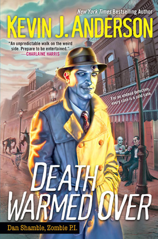 Review: Death Warmed Over by Kevin J. Anderson