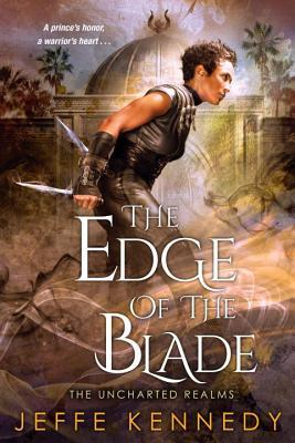 Review: The Edge of the Blade by Jeffe Kennedy