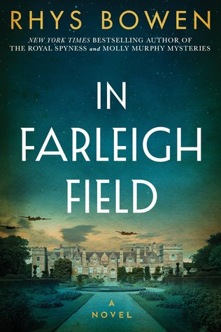Review: In Farleigh Field by Rhys Bowen + Giveaway