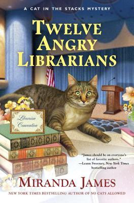 Review: Twelve Angry Librarians by Miranda James