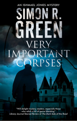 Review: Very Important Corpses by Simon R. Green