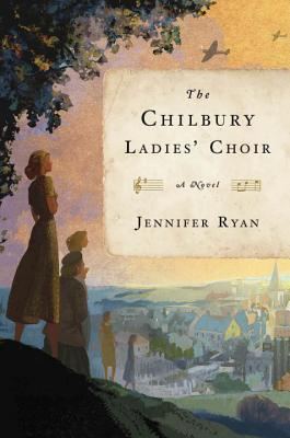 Review: The Chilbury Ladies' Choir by Jennifer Ryan
