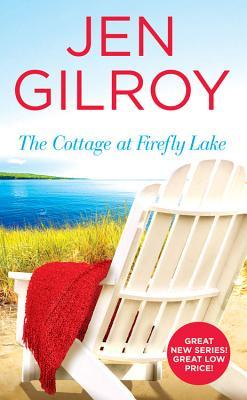 Review: The Cottage at Firefly Lake by Jen Gilroy + Giveaway