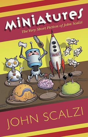 Review: Miniatures by John Scalzi