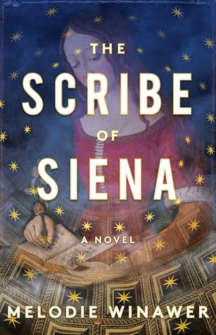 Review: The Scribe of Siena by Melodie Winawer