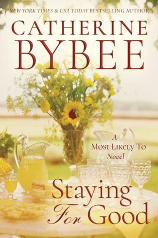 Review: Staying for Good by Catherine Bybee + Giveaway