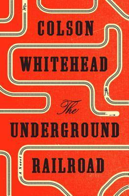 Review: The Underground Railroad by Colson Whitehead