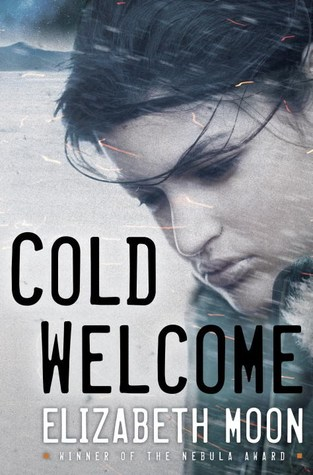 Review: Cold Welcome by Elizabeth Moon