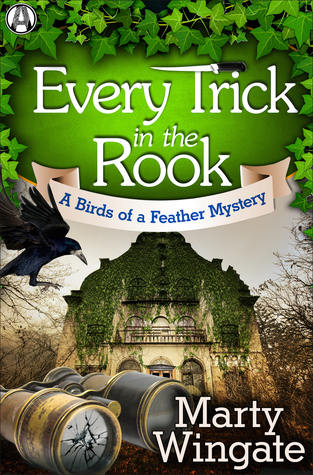 Review: Every Trick in the Rook by Marty Wingate