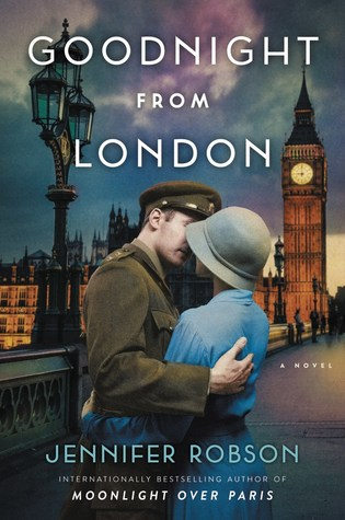 Review: Goodnight from London by Jennifer Robson