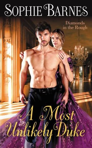 Review: A Most Unlikely Duke by Sophie Barnes + Giveaway