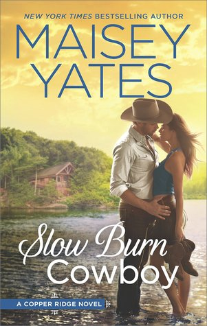 Review: Slow Burn Cowboy by Maisey Yates + Giveaway