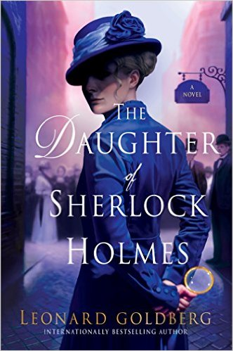 Review: The Daughter of Sherlock Holmes by Leonard Goldberg