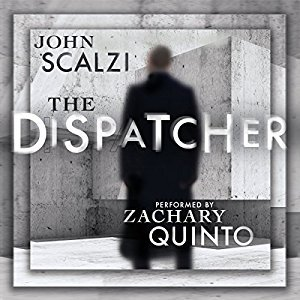 Review: The Dispatcher by John Scalzi