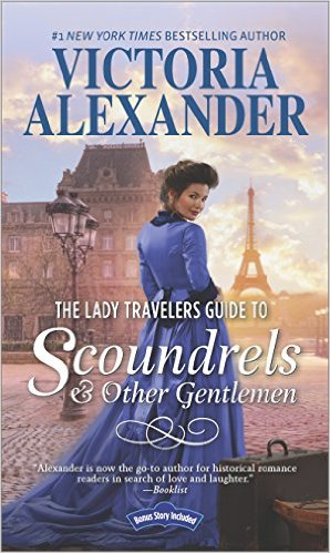 Review: The Lady Travelers Guide to Scoundrels & Other Gentlemen by Victoria Alexander