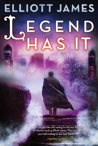 Review: Legend Has It by Elliott James