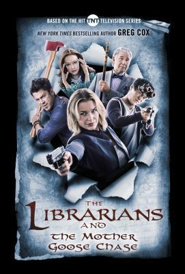 Review: The Librarians and the Mother Goose Chase by Greg Cox