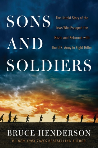 Review: Sons and Soldiers by Bruce Henderson